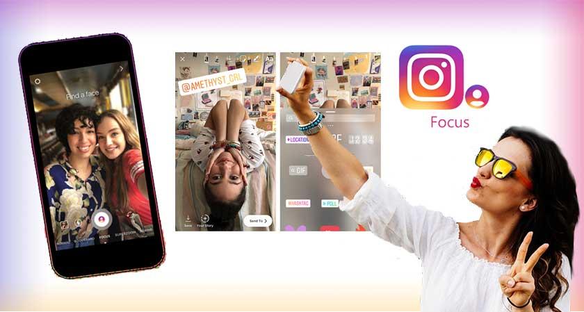 В instagram добавят режим фокусировка камеры для истории